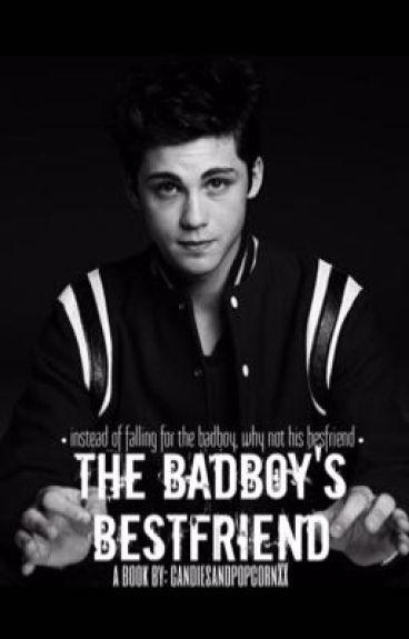 The BadBoy's BestFriend