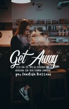 Get Away  by CandelaBassani