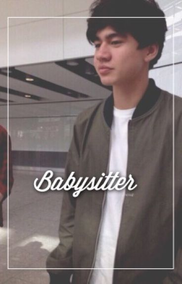 Babysitter || Calum Hood