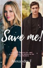 SAVE ME ! by AlexFeu