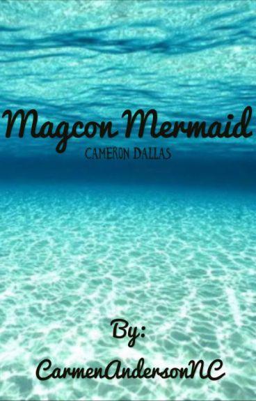 MAGCON Mermiad c.d.  [UNDERGOING MAJOR EDITING]