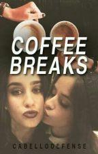 Coffee Breaks (Camren) by CabelloDefense