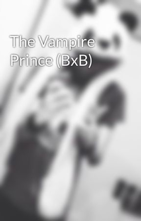 The Vampire Prince (BxB) by TheGodSammy
