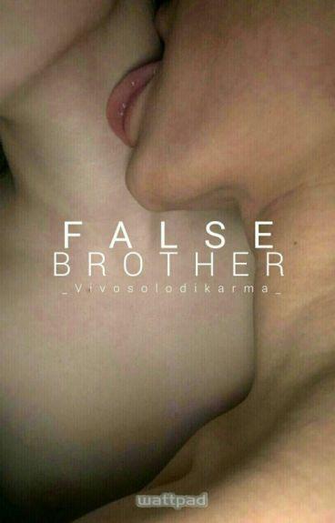 » False Brother «