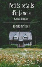 RECULL DE RELATS - Petits retalls d'infància [català] by somsomriures