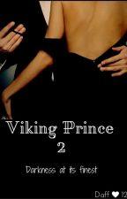 Viking Prince 2: Viking Heart (BWWM) by daff123