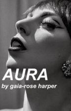 aura by gaiaroseharper