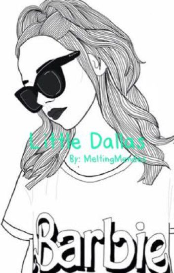 Little Dallas «Hayes Grier FanFiction»