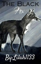 The Black Fox by Lilah1133
