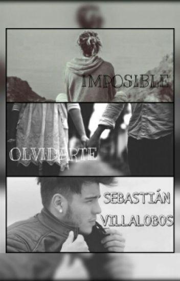 IMPOSIBLE OLVIDARTE||Sebastián Villalobos ||