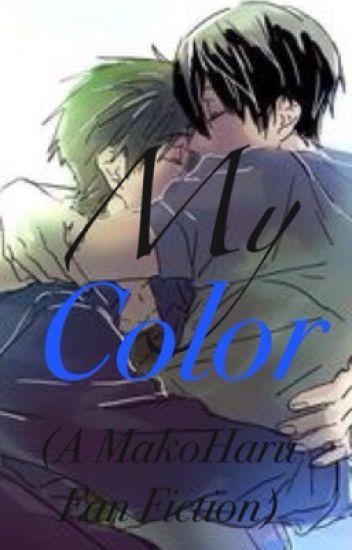 My Color (A MakoHaru Fan Fiction)