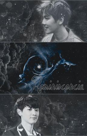 Reminiscencia [EXO; ChanBaek] by arias-of-snow