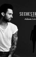 SECUESTRADOS (Adam Levine y Tú) by xxAMIXAxx