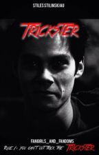 Trickster (Stiles Stilinski AU) by FangirlsandFandoms