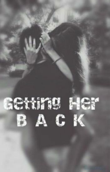 getting her back