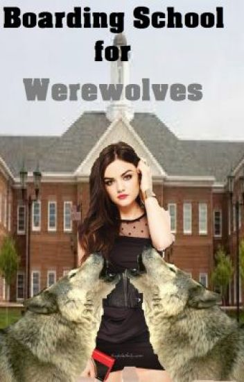Boarding School of Werewolves
