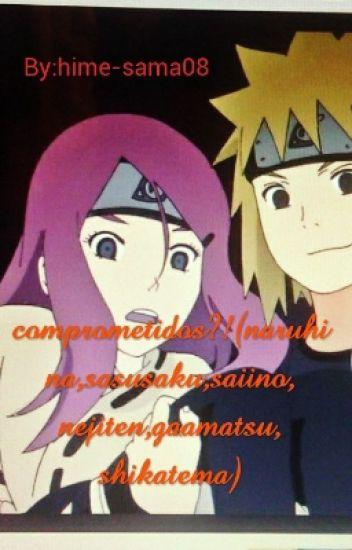 comprometidos?!(naruhina,sasusaku,saiino,nejiten,gaamatsu,shikatema)