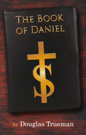 The Book of Daniel by douglas_trueman