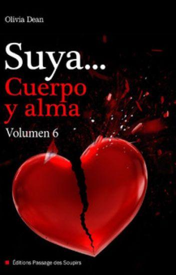 Suya en cuerpo y alma Vol. 6