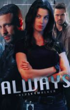 Always ⊳ Grant Ward [2] ✓ by -reyskywalker
