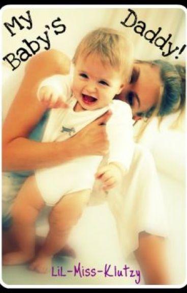 My Baby's Daddy! by LiL-Miss-Klutzy