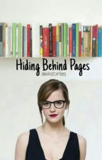 Hiding Behind Pages by awkstxries