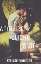 Another cliche story by btchstolemynutella