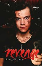 Revenge {Larry Stylinson} by Strong_For_Larry
