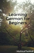 Learning German for Beginers by MythicalTheWolf