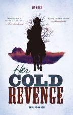 Her Cold Revenge by ErinJohnsonAuthor