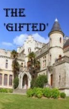 The 'Gifted' (The Infernal Devices Fanfiction) by silverjem5