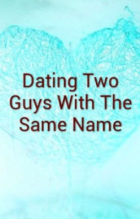What to do if your dating two guys