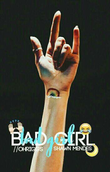 bad girl ➳ s.m