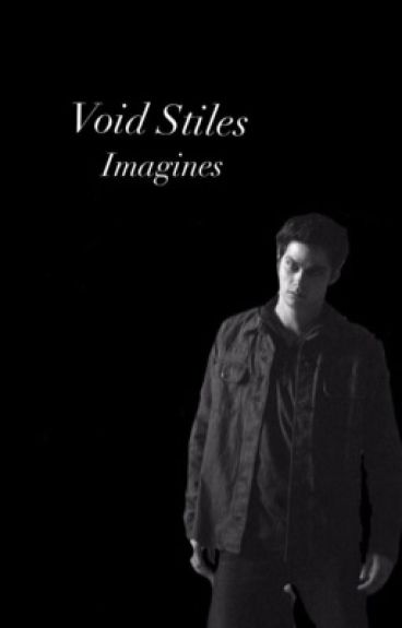 Void stiles Imagine