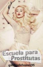 Escuela Para Prostitutas (Luke y Tu) by gabbydehoran16