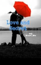 Love and  Secret by arum_wu