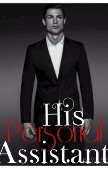 His personal assistant  (  Cristiano Ronaldo fanfic )