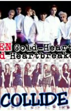 When Cold-Hearted and Heartbreakers COLLIDE by pink_niNeteen