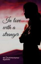 In Love With A Stranger ~ MJ Fantasy (completed)✔ by DharshuKannan