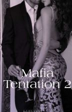 Mafia Tentation 2 by MedusaLady