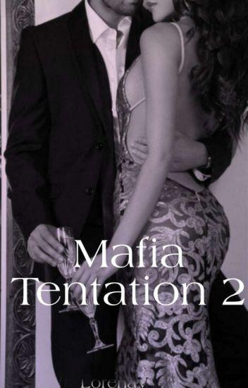 Mafia Tentation 2