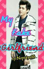 My Fake GirlFriend by KPOP_ELF_READER