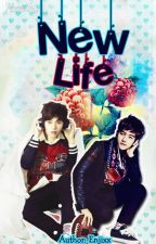 New Life [EXO Fan Fiction] | Completed by enjixx