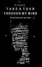 Take A Tour Through My Mind by Elissar_M