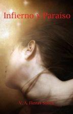 """""""Infierno y Paraíso"""". Tercer libro de la saga """"Todos mis demonios"""". by VeronicaAFS"""