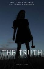 The Truth (Completed) by writer_daw