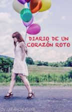 Diario de un corazón roto by paulaescritora