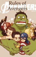 Rules of Avengers by MarvelSuperwholockDC
