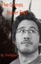 The Games Never End  (Markiplier x Reader) by Emiliplier