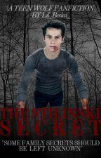 The Stilinski Secret   A Teen Wolf Fanfiction  by Lil_Becka_